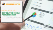 How To Avoid Google Penalty In 2020 [Ultimate Guide]