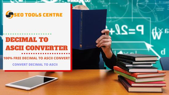 SEO Tools Centre Decimal to ASCII Converter