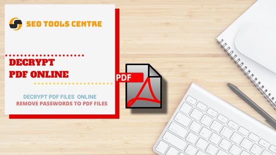 SEO Tools Centre decrypt pdf online