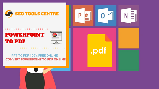 SEO Tools Centre Powerpoint To PDF Converter