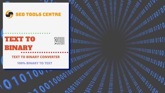 SEO Tools Centre Text To Binary Converter